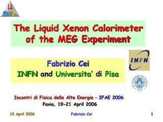 The Liquid Xenon Calorimeter of the MEG Experiment