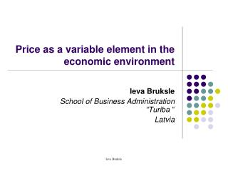 Price as a variable element in the economic environment