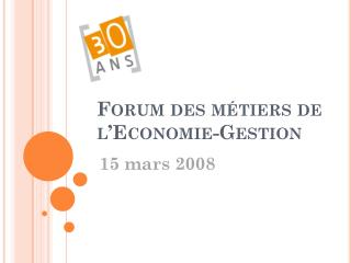 Forum des métiers de  l'Economie-Gestion