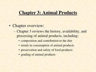 Chapter 3: Animal Products
