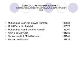 AGRICULTURE AND DEVELOPMENT: INTERNATIONAL FUND FOR AGRICULTURAL DEVELOPMENT (IFAD)