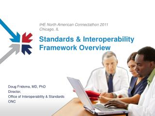 Standards & Interoperability Framework Overview