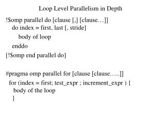 Loop Level Parallelism in Depth