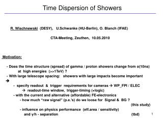 Time Dispersion of Showers