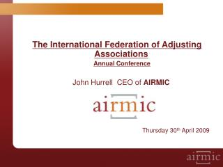 The International Federation of Adjusting Associations Annual Conference