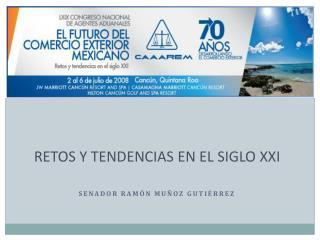 RETOS Y TENDENCIAS EN EL SIGLO XXI