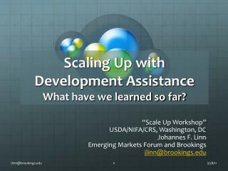 Scaling Up with Development Assistance  What have we learned so far?