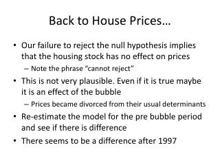 Back to House Prices…