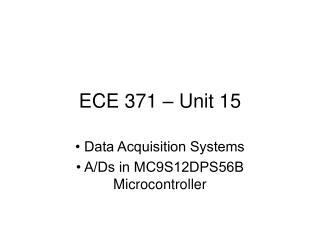 ECE 371 – Unit 15