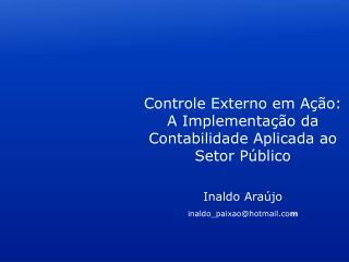 Inaldo Araújo inaldo_paixao@hotmail.co m