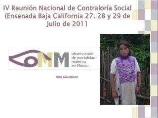 IV Reunión Nacional de Contraloría Social  (Ensenada Baja California 27, 28 y 29 de Julio de 2011