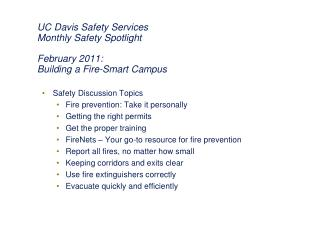 UC Davis Safety Services Monthly Safety Spotlight February 2011:  Building a Fire-Smart Campus