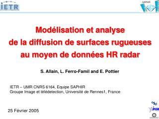 Modélisation et analyse  de la diffusion de surfaces rugueuses  au moyen de données HR radar