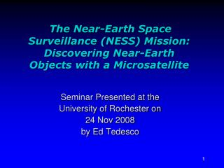 Seminar Presented at the University of Rochester on 24 Nov 2008 by Ed Tedesco