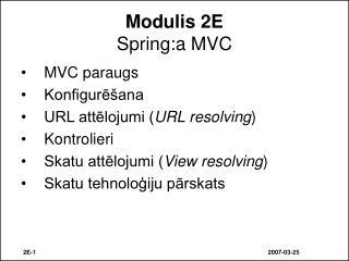 Modulis 2E Spring :a MVC