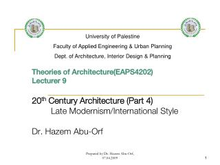 Theories of Architecture(EAPS4202) Lecturer  9 20 th Century Architecture (Part  4)