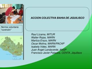 ACCION COLECTIVA BAHIA DE JIQUILISCO