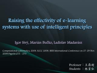 Raising the  effectivity  of e-learning systems with use of intelligent principles