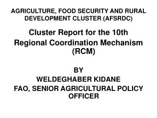 AGRICULTURE, FOOD SECURITY AND RURAL DEVELOPMENT CLUSTER (AFSRDC)