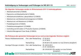 Ankündigung zu Vorlesungen und Prüfungen im WS 2011/12