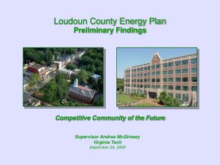 Loudoun County Energy Plan Preliminary Findings Competitive Community of the Future