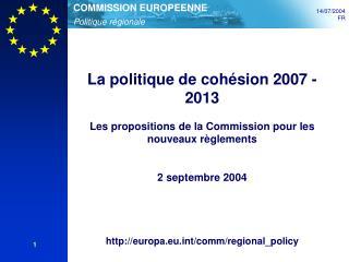 La politique de cohésion 2007 - 2013