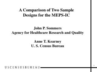 A Comparison of Two Sample  Designs for the MEPS-IC