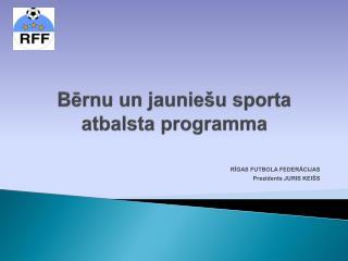 Bērnu un jauniešu sporta  atbalsta programma