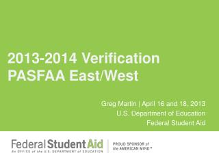 2013-2014 Verification PASFAA East/West