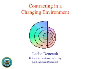 Contracting in a  Changing Environment