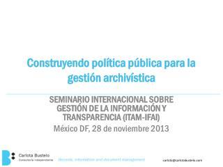 Construyendo política pública para la gestión archivística