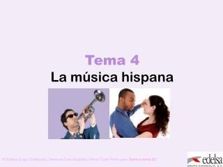 Tema 4 La música hispana