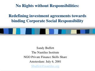 Sandy Buffett The Nautilus Institute NGO Private Finance Skills Share Amsterdam: July 6, 2001