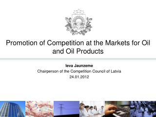 Promotion of Competition at the Markets for Oil and Oil Products