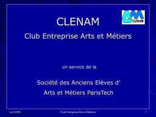 CLENAM Club Entreprise Arts et Métiers