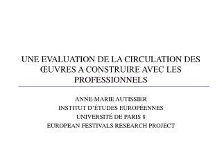UNE EVALUATION DE LA CIRCULATION DES ŒUVRES A CONSTRUIRE AVEC LES PROFESSIONNELS