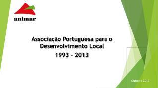 Associação Portuguesa para o Desenvolvimento Local 1993 – 2013