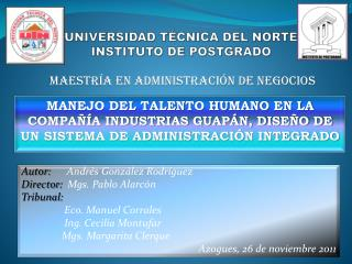 UNIVERSIDAD TÉCNICA DEL NORTE INSTITUTO DE POSTGRADO