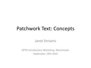 Patchwork Text: Concepts