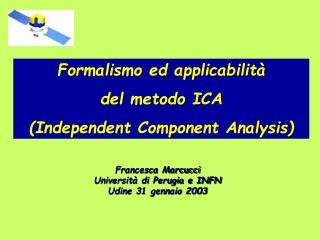 Formalismo ed applicabilit   del metodo ICA  Independent Component Analysis