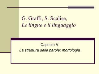 G. Graffi, S. Scalise,  Le lingue e il linguaggio