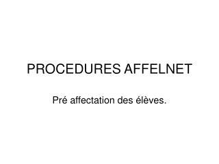 PROCEDURES AFFELNET