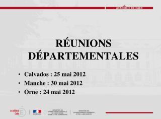 Réunions départementales