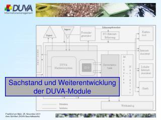 Sachstand und Weiterentwicklung  der DUVA-Module
