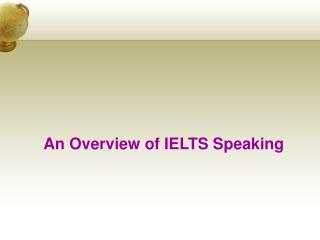 An Overview of IELTS Speaking