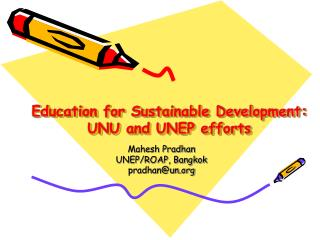 Education for Sustainable Development: UNU and UNEP efforts