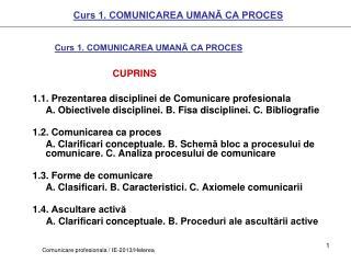 Curs 1. COMUNICAREA UMAN? CA PROCES