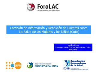 Comisión de información y Rendición de Cuentas sobre  La Salud de las Mujeres y los Niños (CoIA)