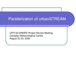 Parallelization of urbanSTREAM