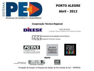 PORTO ALEGRE Abril - 2012
